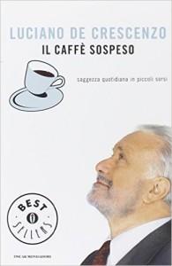 Caffè sospeso, il libro di Luciano De Crescenzo