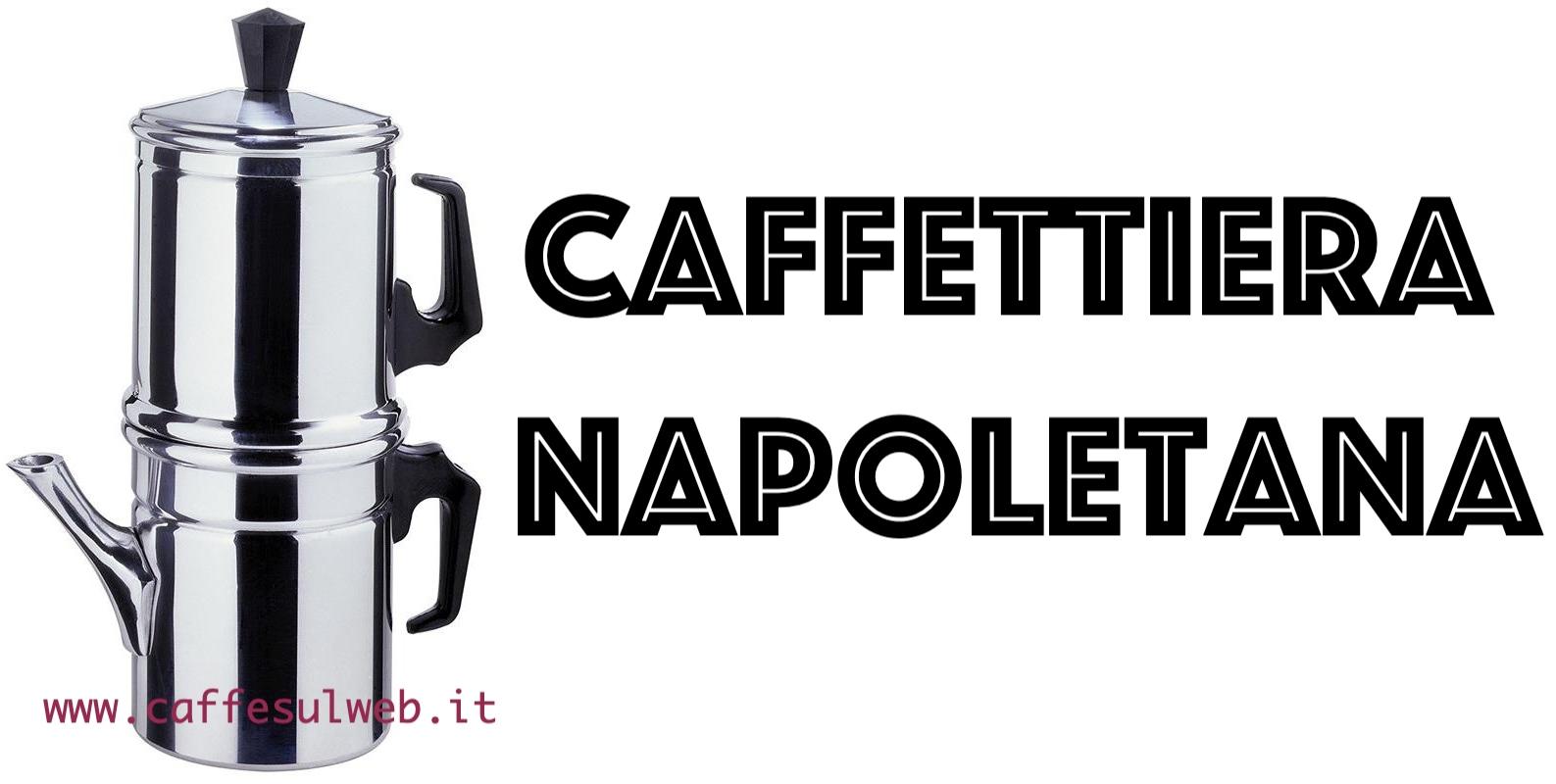 La caffettiera Napoletana cuccumella recensione opinione prezzo