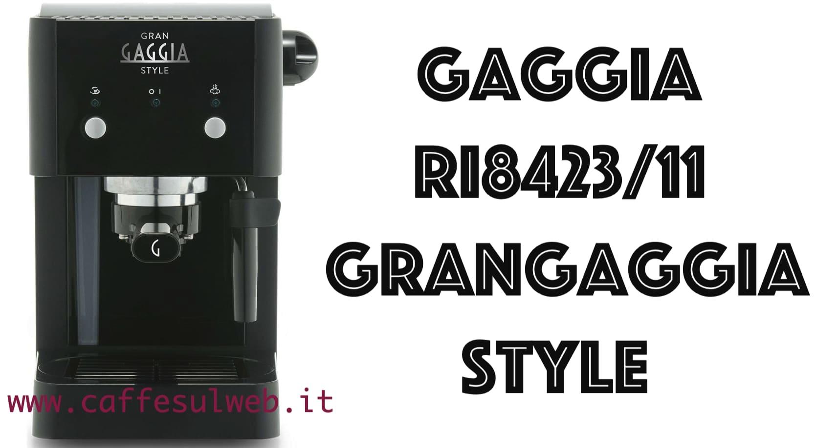 Gaggia RI8423 11 Grangaggia Style Recensioni Opinione Prezzo