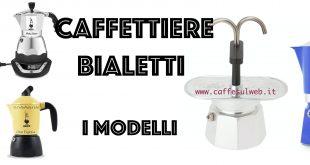 Caffettiere Bialetti Modelli Recensioni Opinione Prezzo