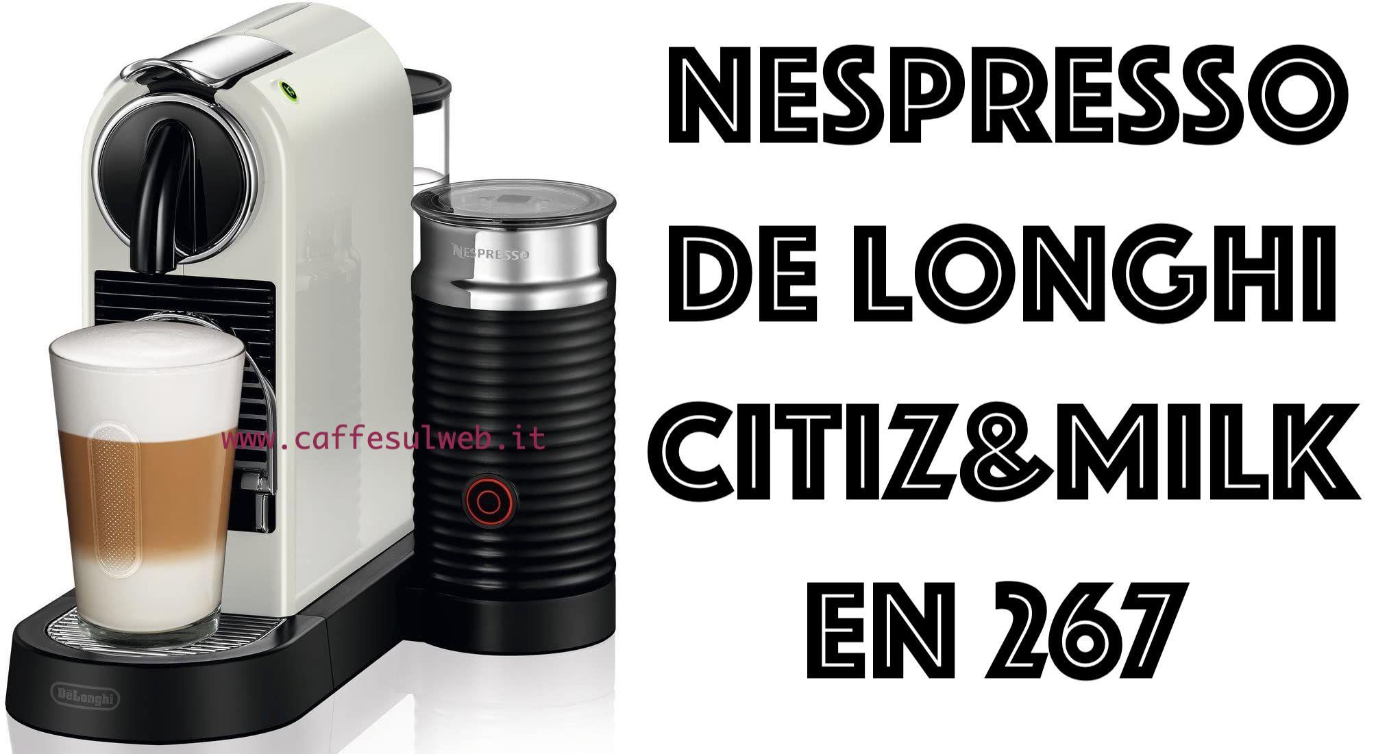 Nespresso De Longhi Citiz Milk En 267 Recensioni Opinione Prezzo