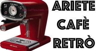 Ariete Caffe Retro Recensioni Opinione Prezzo