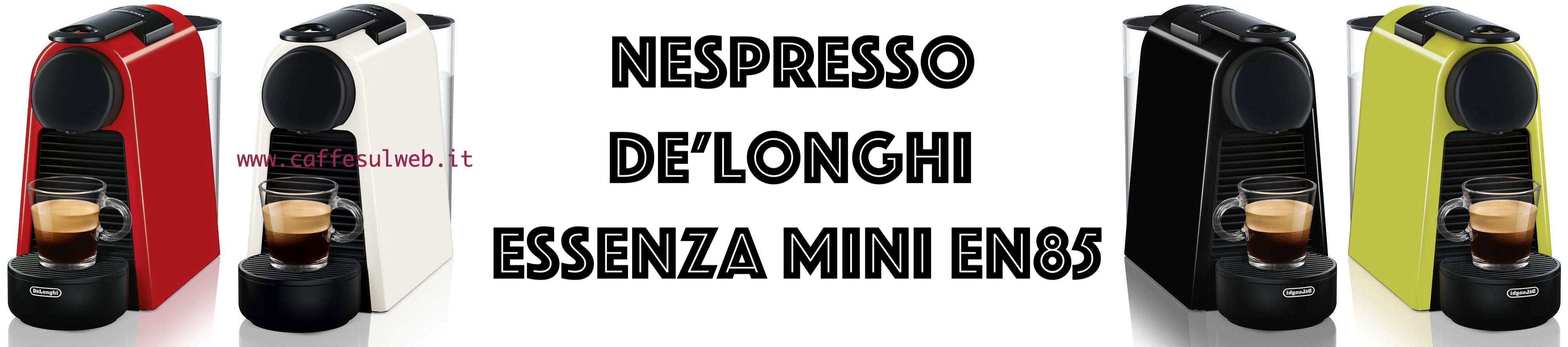 Nespresso De Longhi Essenza Mini En85 Recensioni Opinione Prezzo